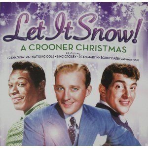 Let It Snow! Crooner Christmas