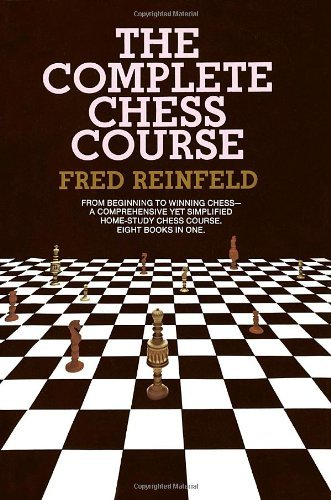 Fred Reinfeld The Complete Chess Course