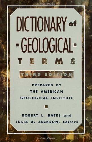 American Geological Institute Dictionary Of Geological Terms Third Edition 0003 Edition;