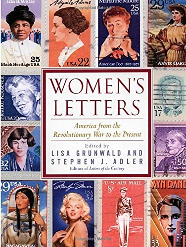Lisa Grunwald Women's Letters America From The Revolutionary War To The Present