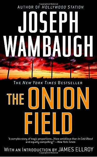 Joseph Wambaugh The Onion Field