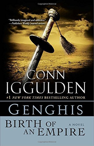 Iggulden Conn Genghis Birth Of An Empire