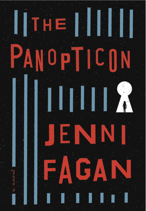 Jenni Fagan The Panopticon