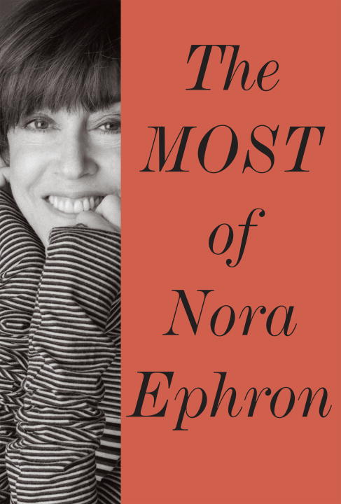 Nora Ephron Most Of Nora Ephron The