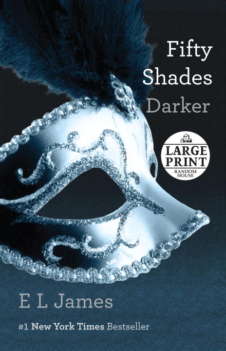 James E. L. Fifty Shades Darker Large Print