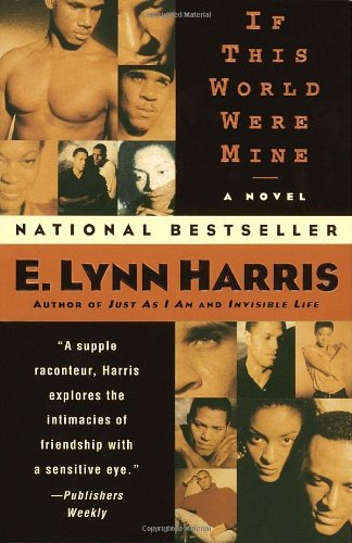 E. Lynn Harris If This World Were Mine