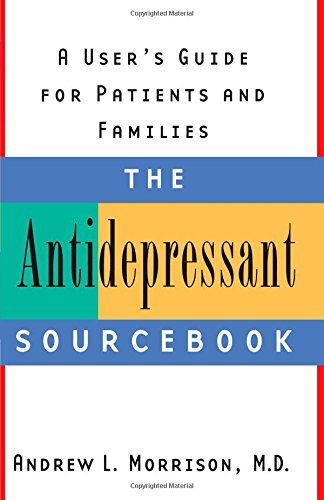 Andrew L. Morrison The Antidepressant Sourcebook