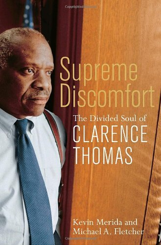 Kevin Merica Supreme Discomfort The Divided Soul Of Clarence Thomas