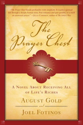 Gold August Fotinos Joel The Prayer Chest A Novel About Receiving All Of L