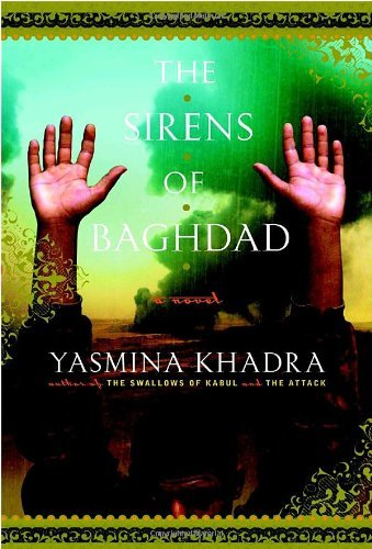 Yasmina Khadra The Sirens Of Baghdad