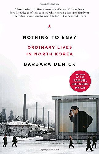 Barbara Demick Nothing To Envy Ordinary Lives In North Korea
