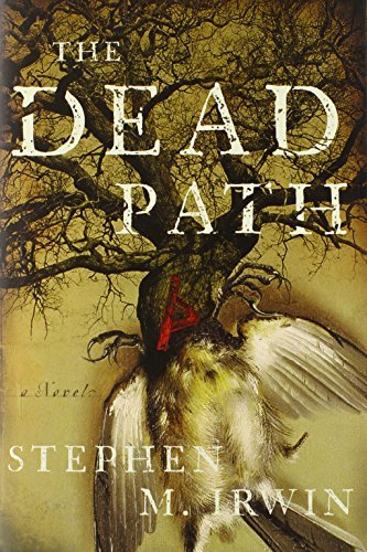 Stephen M. Irwin The Dead Path