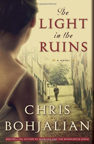 Chris Bohjalian The Light In The Ruins