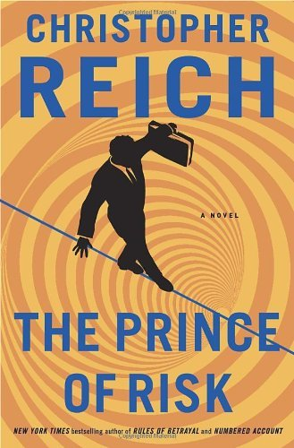 Christopher Reich Prince Of Risk The