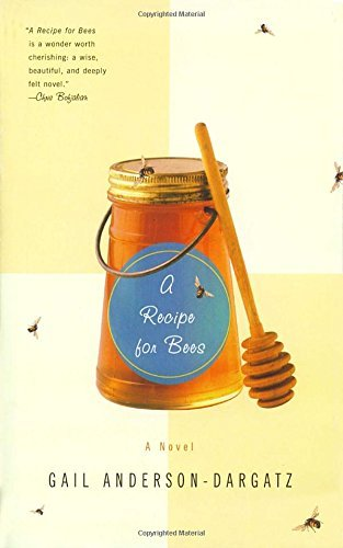 Gail Anderson Dargatz A Recipe For Bees
