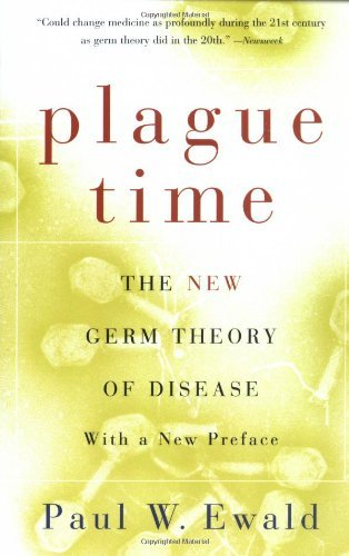 Paul Ewald Plague Time The New Germ Theory Of Disease