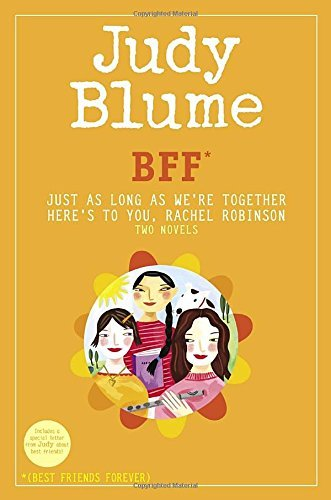 Judy Blume Bff Just As Long As We're Together Here's To You Rac