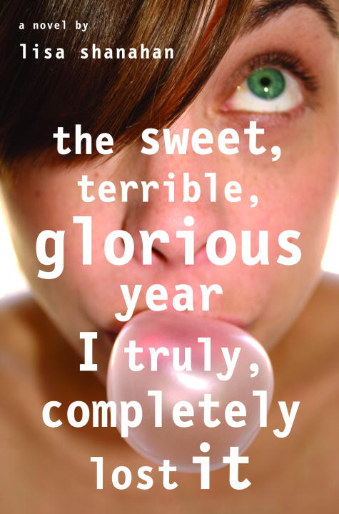 Lisa Shanahan Sweet Terrible Glorious Year I Truly Comple The