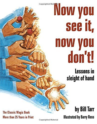 William Tarr Now You See It Now You Don't! Lessons In Sleight Of Hand