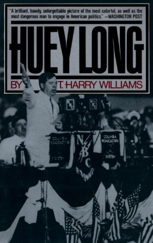 T. Harry Williams Huey Long
