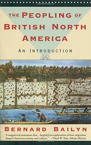 Bernard Bailyn The Peopling Of British North America An Introduction