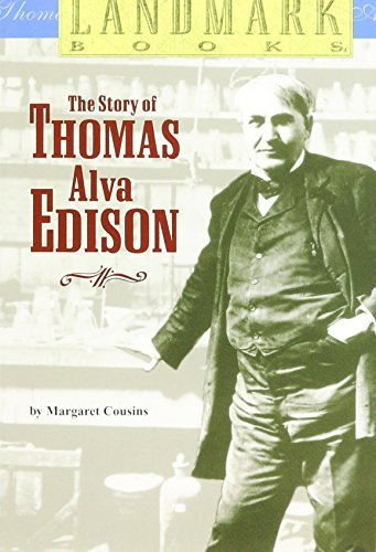 Margaret Cousins The Story Of Thomas Alva Edison