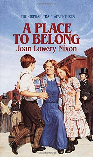 Joan Lowery Nixon A Place To Belong