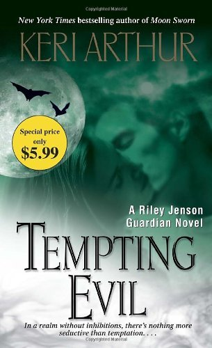 Keri Arthur Tempting Evil A Riley Jenson Guardian Novel