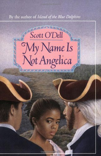 Scott O'dell My Name Is Not Angelica