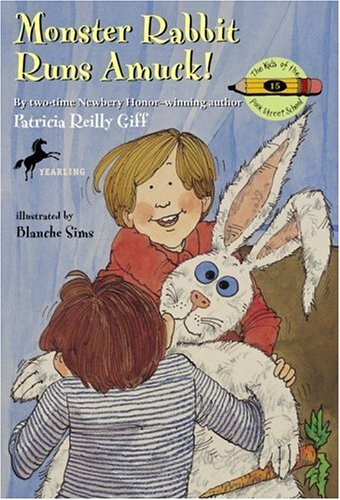 Patricia Reilly Giff Monster Rabbit Runs Amuck