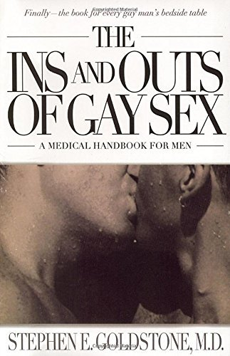 Stephen E. Goldstone The Ins And Outs Of Gay Sex