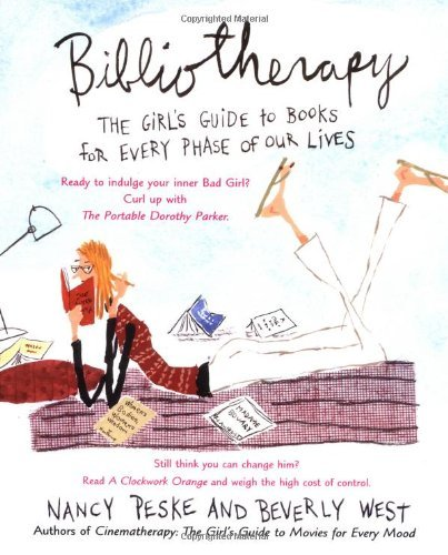 Beverly West Bibliotherapy The Girl's Guide To Books For Every Phase Of Our