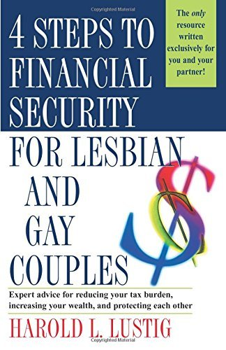 Harold L. Lustig 4 Steps To Financial Security For Lesbian And Gay