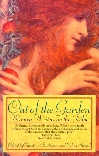 Christina Buchmann Out Of The Garden Women Writers On The Bible