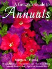 Margaret Hanks The Grower's Guide To Annuals