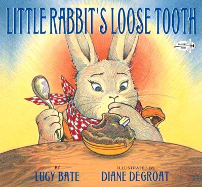 Lucy Bate Little Rabbit's Loose Tooth