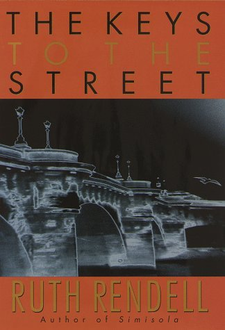 Ruth Rendell The Keys To The Street