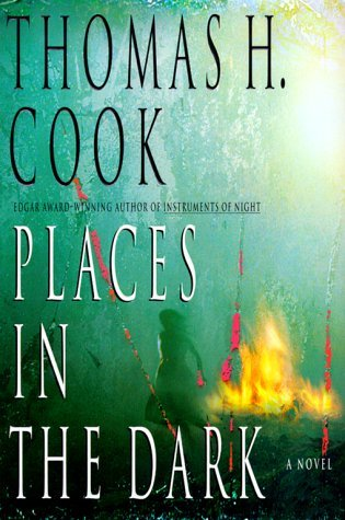 Thomas H. Cook Places In The Dark