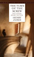 Henry James Turn Of The Screw & Other Short Fiction