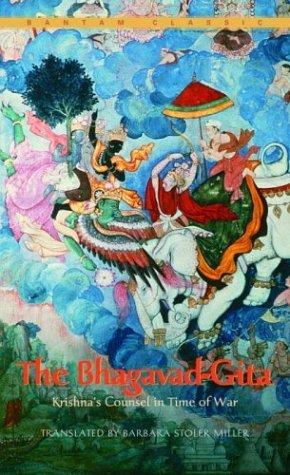 Barbara Miller The Bhagavad Gita Krishna's Counsel In Time Of War