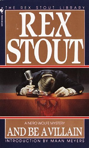 Rex Stout And Be A Villian