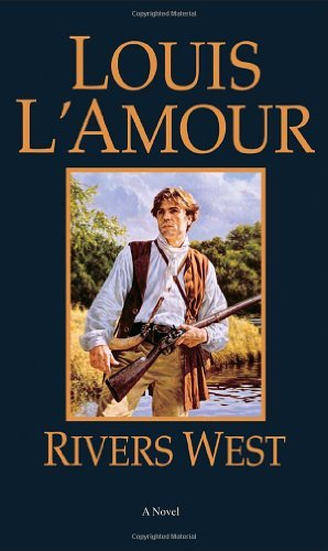 Louis L'amour Rivers West Revised