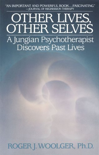 Roger J. Woolger Other Lives Other Selves