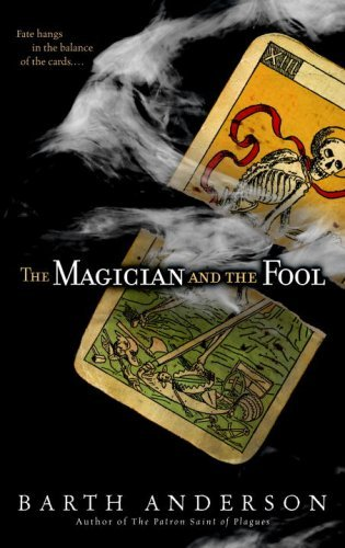 Barth Anderson Magician And The Fool The