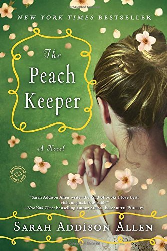Sarah Addison Allen The Peach Keeper