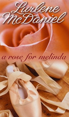 Lurlene Mcdaniel A Rose For Melinda
