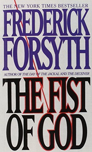 Frederick Forsyth The Fist Of God