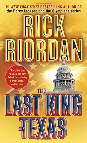Rick Riordan The Last King Of Texas