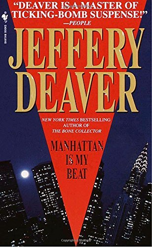 Jeffery Deaver Manhattan Is My Beat