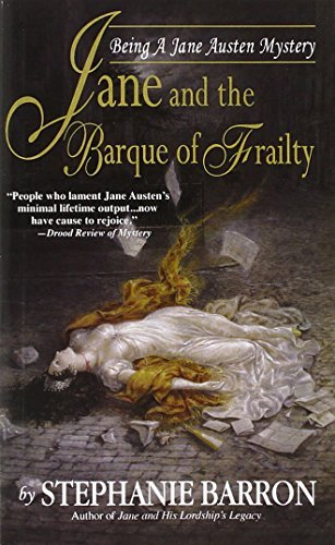 Stephanie Barron Jane And The Barque Of Frailty